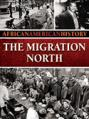 The Migration North